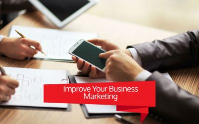 The Best Ways To Improve Your Business Marketing