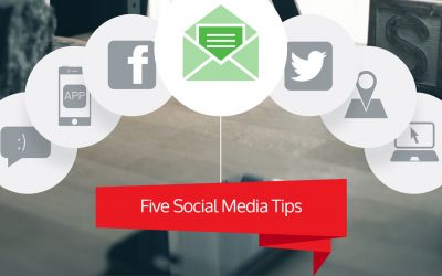 Five Social Media Tips That Will Improve Your Marketing